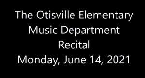 Otisville Elementary Music Recital sign